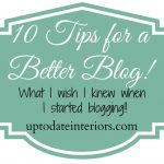 10 Tips for a Better Blog