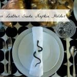 DIY Faux Leather Snake Napkin Holders (a 5 Min project)