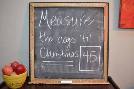 Measure-the-Days-til-Christmas-Christmas-countdown-chalkboard-Dogs-Dont-Eat-Pizza