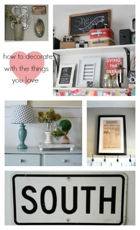 decorate with things you love_zpswog6qp67