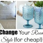 How to Change a Room Style {for cheap!}