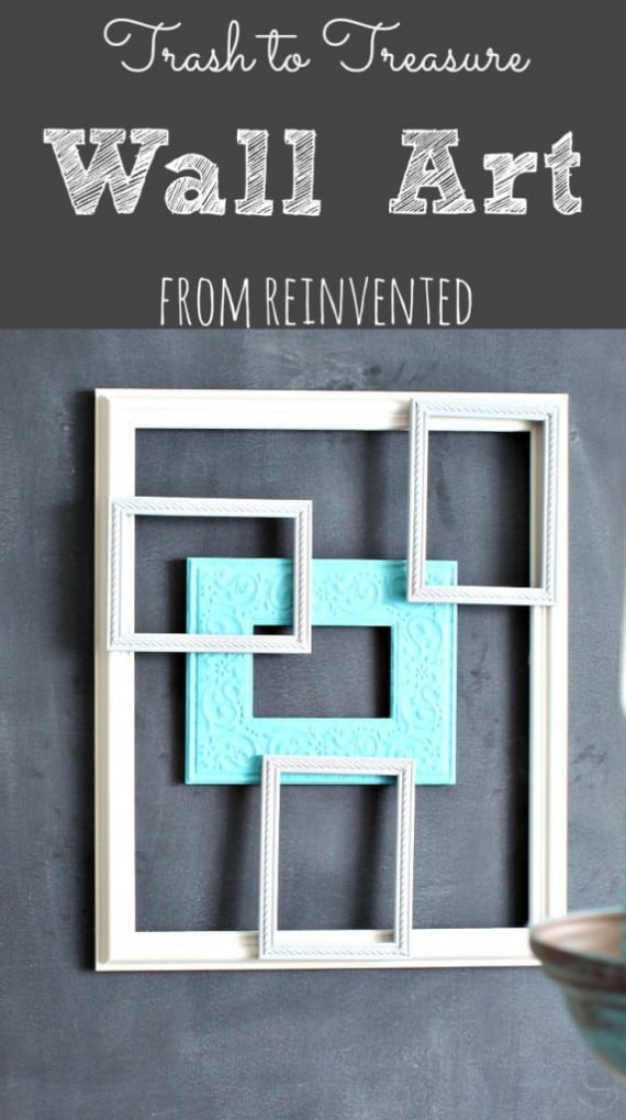 Trash-to-Treasure-Wall-Art-from-Reinvented-573x1024