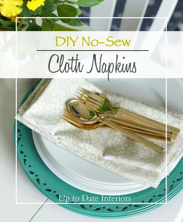 DIY No-Sew Cloth Napkins | Up to Date Interiors