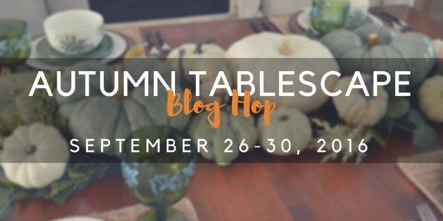 autumn-tablescape-blog-hop-fall-2016-640