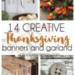 Thanksgiving Banner and Garland Ideas