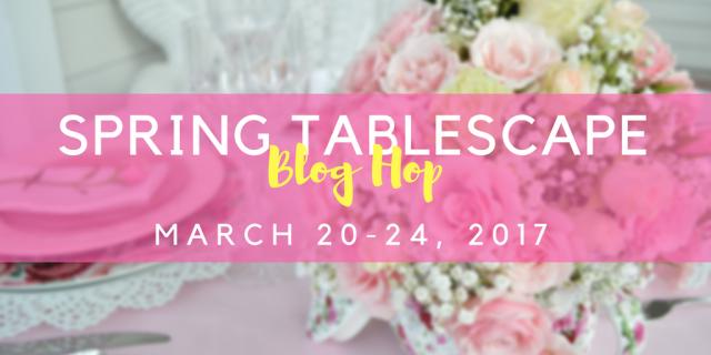 Spring Tablescape Blog Hop-1